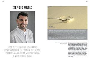 """Sergio Ortiz. """"Con Butter O-Live logramos una pastelería en esencia diferente, paralela a la dieta mediterránea y nuestra cultura"""""""