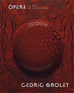 portada del libro Opera de Cedric Grolet en español