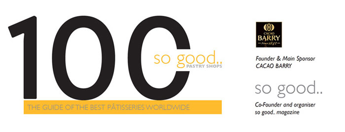 """""""100 so good.. Pastry Shops"""", the guide of the best pâtisseries worldwide"""
