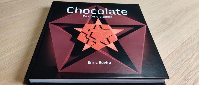 Chocolate. Pasión y ciencia de Enric Rovira