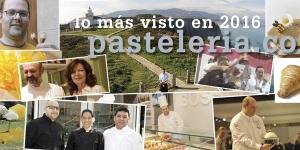 Imagen de Lo más visto del año 2016 en Pasteleria.com