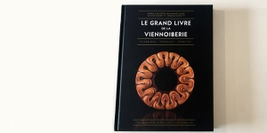 """Imagen de """"Le Grand Livre de la Viennoiserie"""", nueva obra de referencia sobre la bollería"""