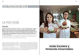 La Postrería J. Escalera y F. Covarrubias. Ser postrero mola