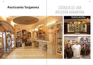 Pastisseria Targarona. Crónica de una apuesta ganadora.