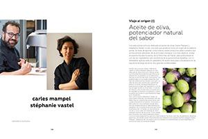 Viaje al origen (I). Aceite de oliva, potenciador natural del sabor
